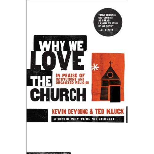 Why We Love the Church